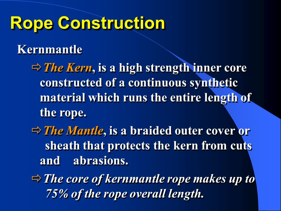 Rope Construction Kernmantle
