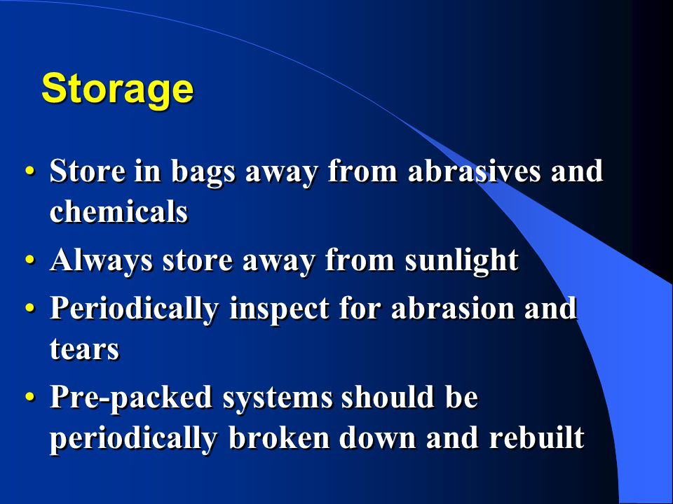Storage Store in bags away from abrasives and chemicals