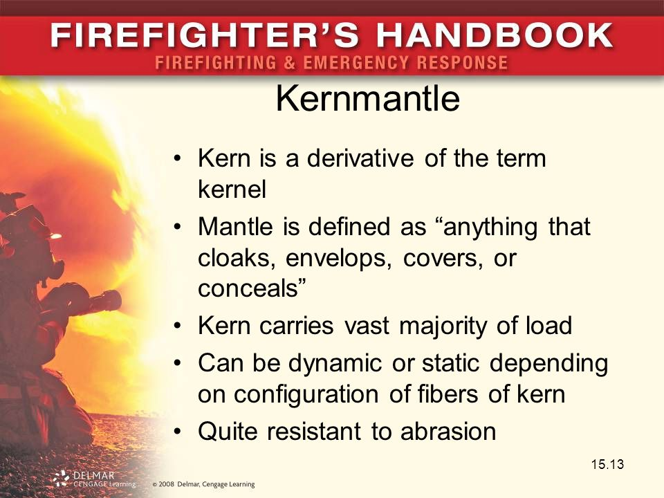Kernmantle Kern is a derivative of the term kernel