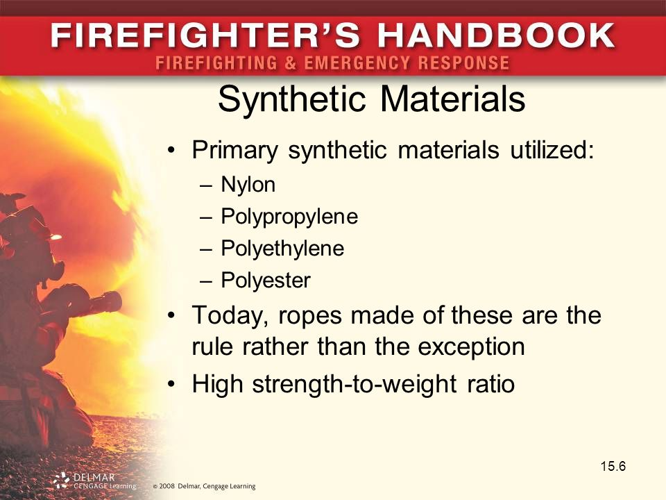 Synthetic Materials Primary synthetic materials utilized: