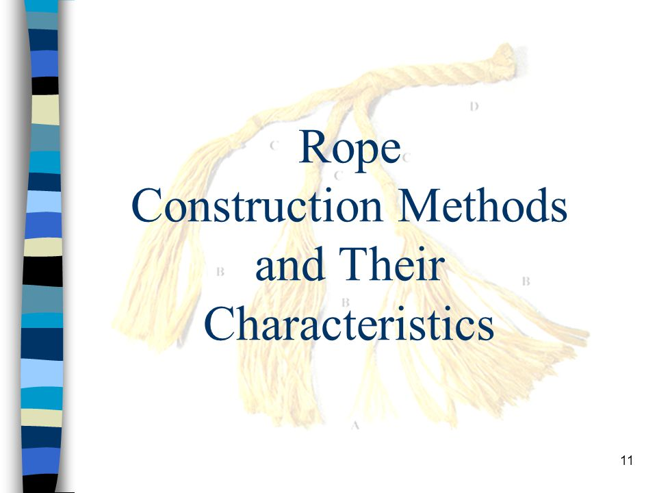 Rope Construction Methods and Their Characteristics