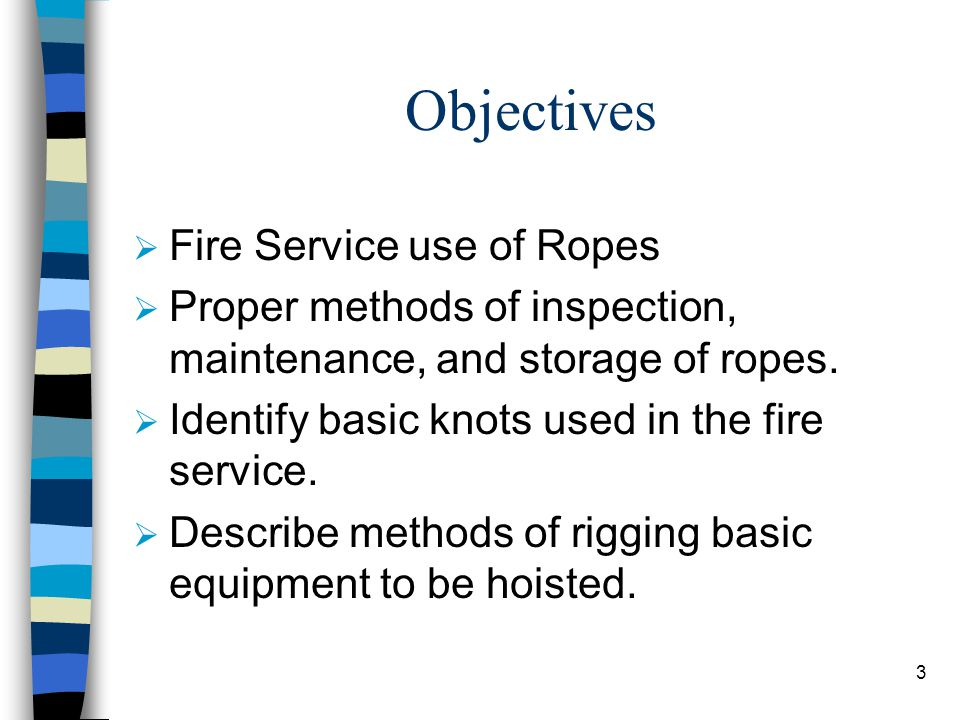 FIRE SERVICE Ropes & Knots IFSTA Ch ppt video online download
