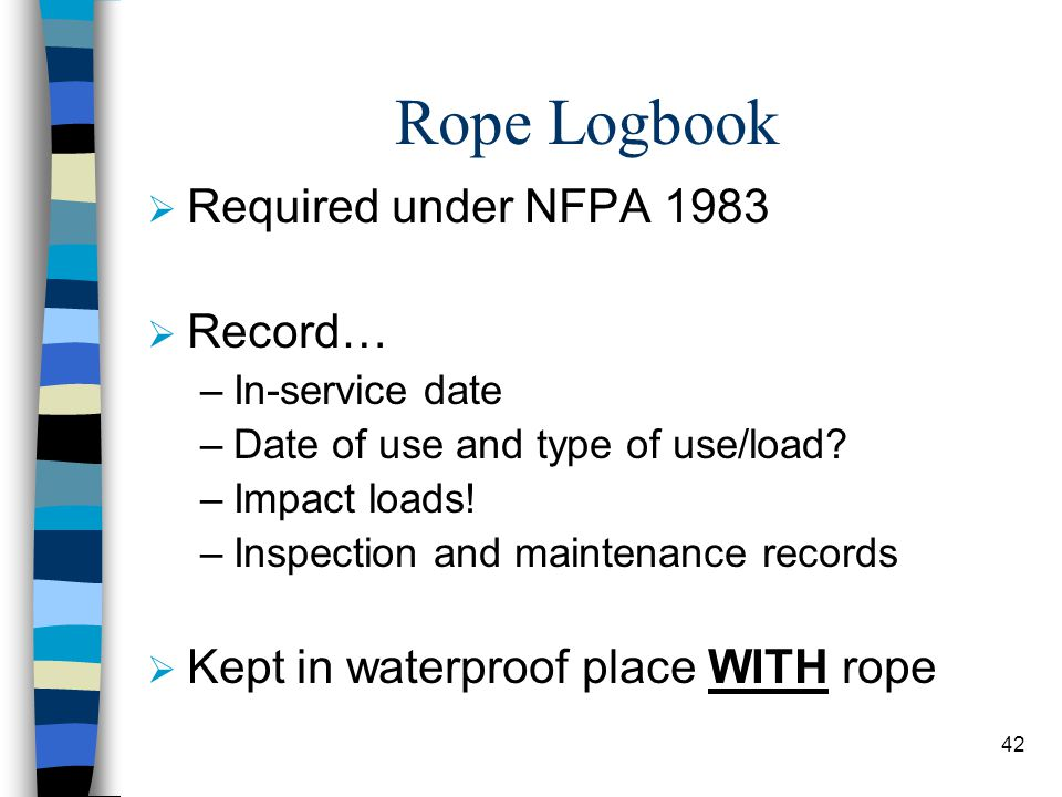 Rope Logbook Required under NFPA 1983 Record…
