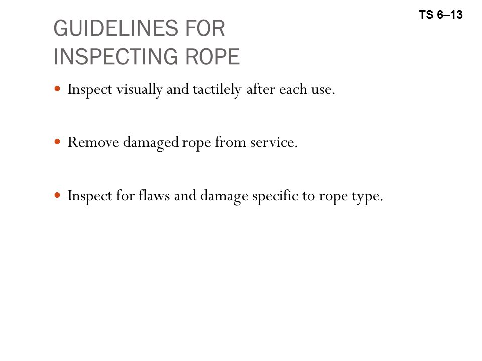 GUIDELINES FOR INSPECTING ROPE