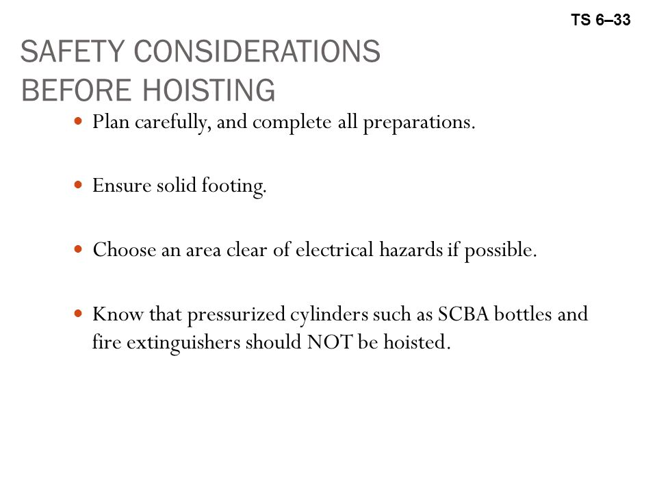 SAFETY CONSIDERATIONS BEFORE HOISTING