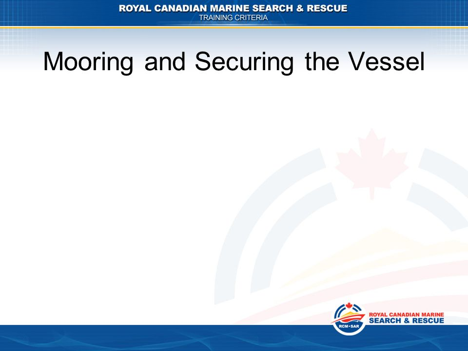 Mooring and Securing the Vessel