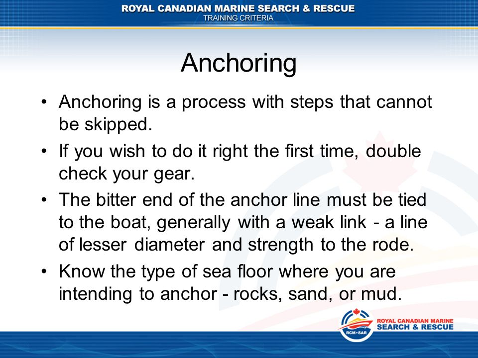 Anchoring Anchoring is a process with steps that cannot be skipped.