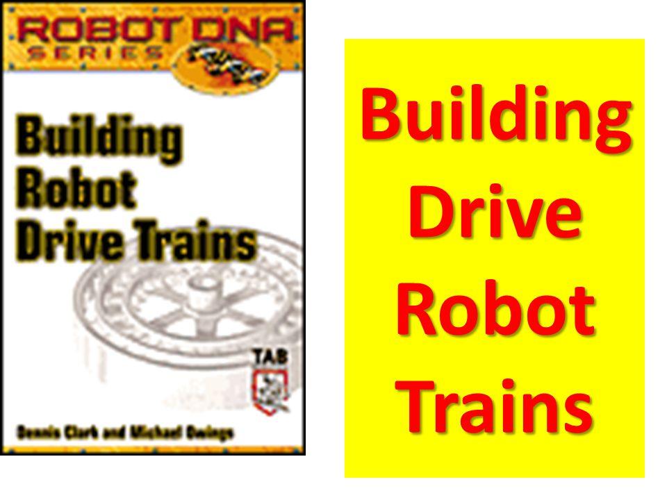 Building Drive Robot Trains