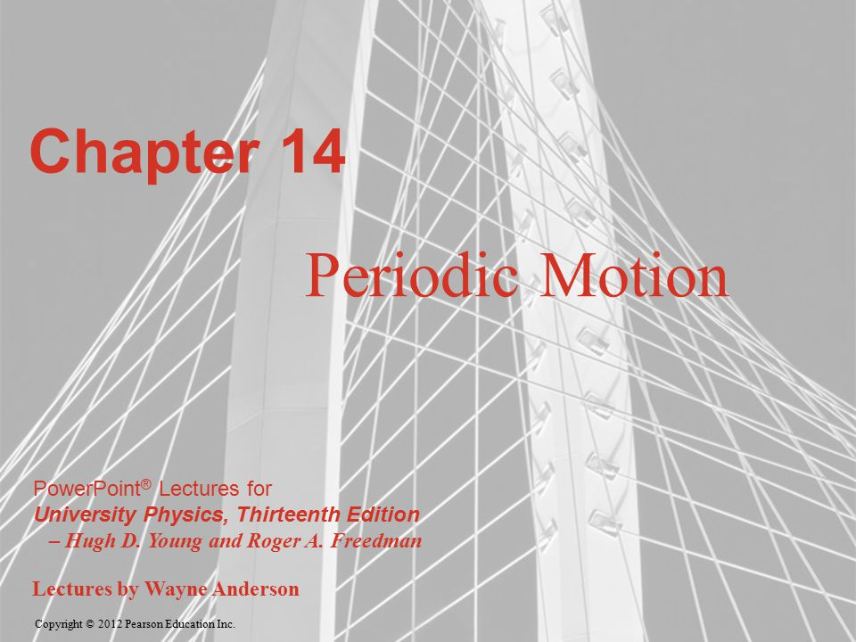 Chapter 14 Periodic Motion