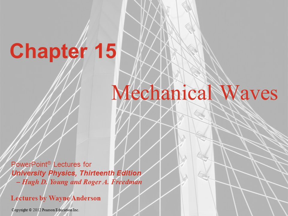 Chapter 15 Mechanical Waves
