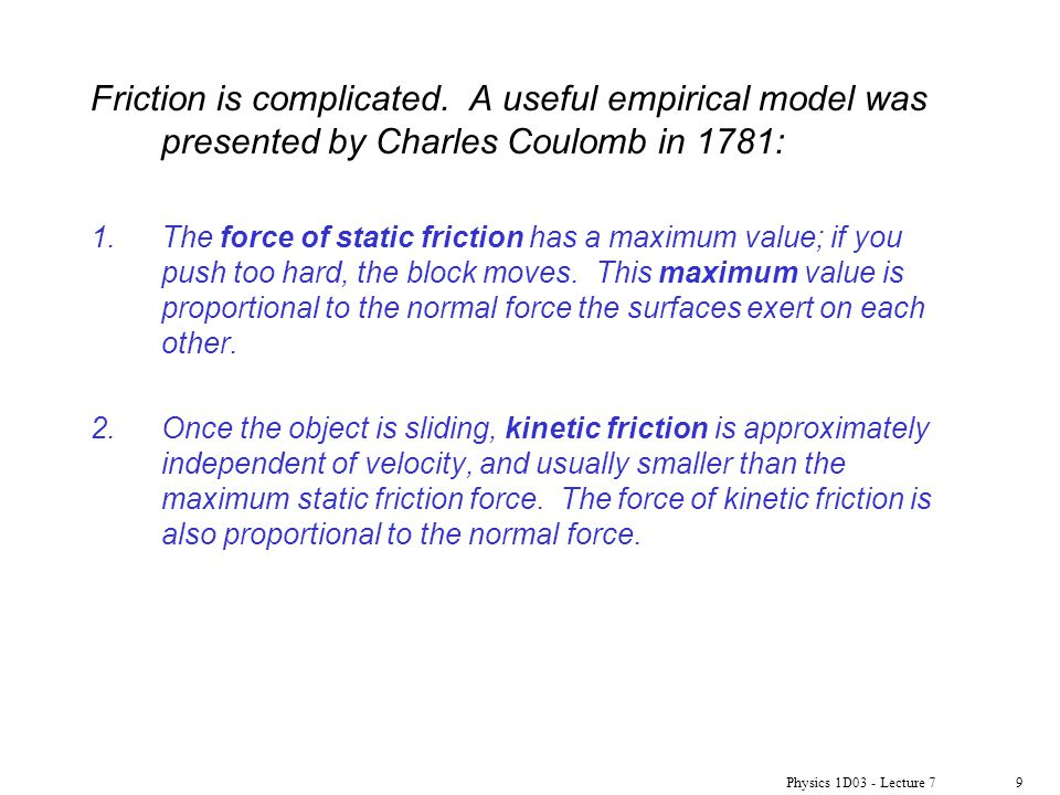Friction is complicated
