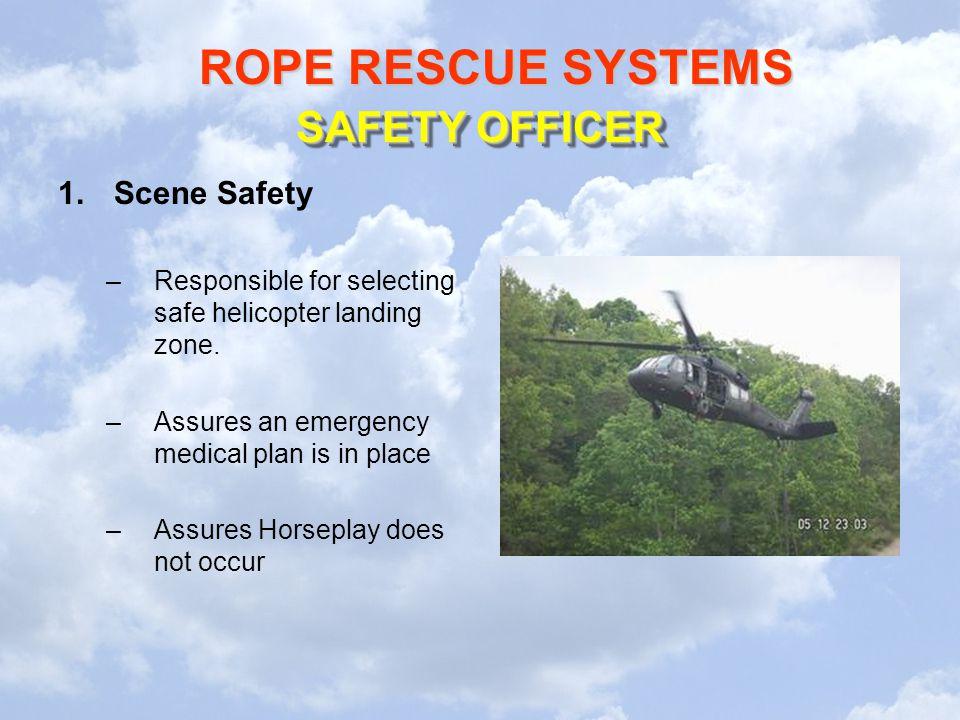 SAFETY OFFICER Scene Safety