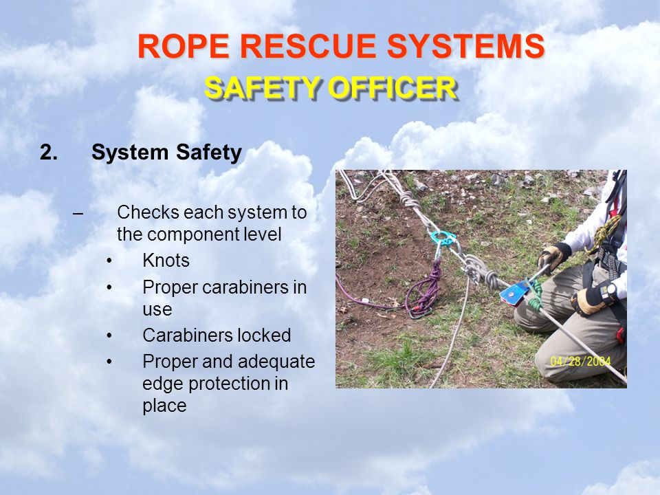 SAFETY OFFICER System Safety Checks each system to the component level