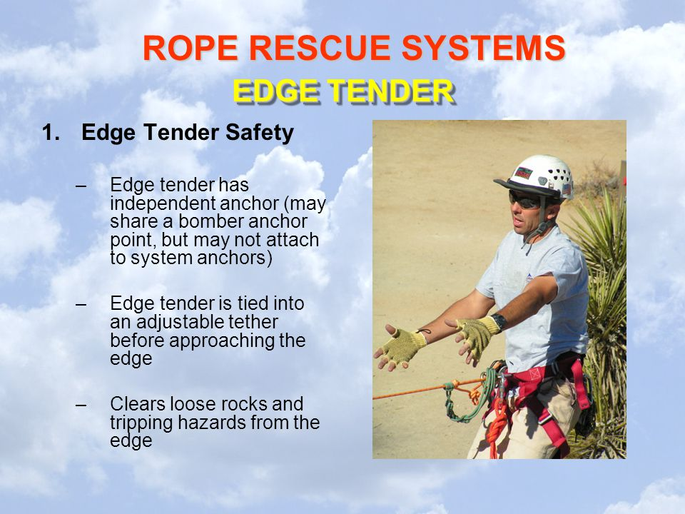 EDGE TENDER Edge Tender Safety