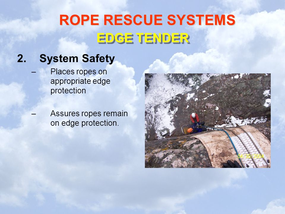 EDGE TENDER System Safety Places ropes on appropriate edge protection