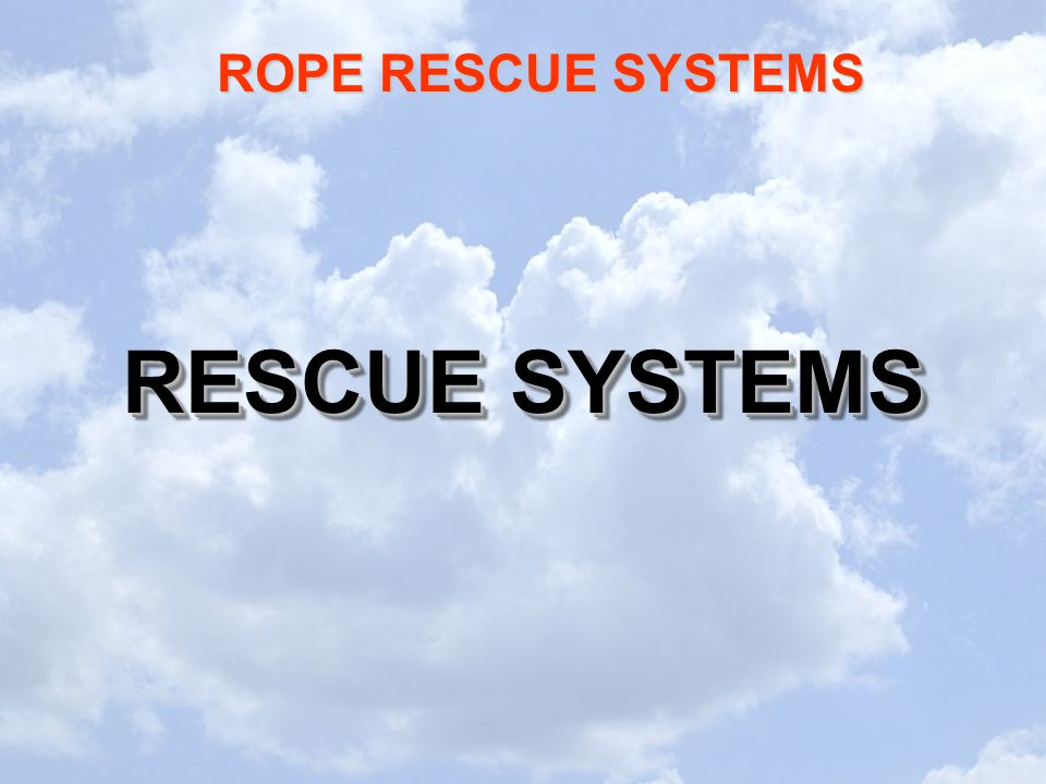 RESCUE SYSTEMS