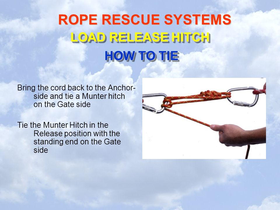 LOAD RELEASE HITCH HOW TO TIE