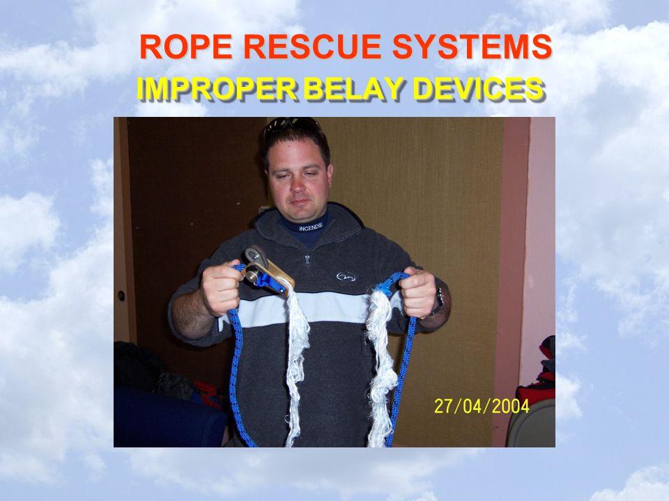 IMPROPER BELAY DEVICES