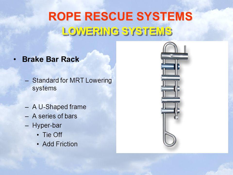LOWERING SYSTEMS Brake Bar Rack Standard for MRT Lowering systems