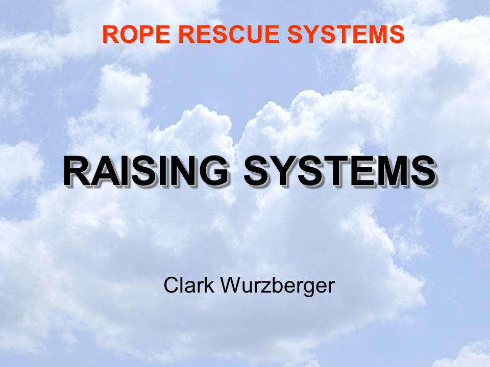 RAISING SYSTEMS Clark Wurzberger