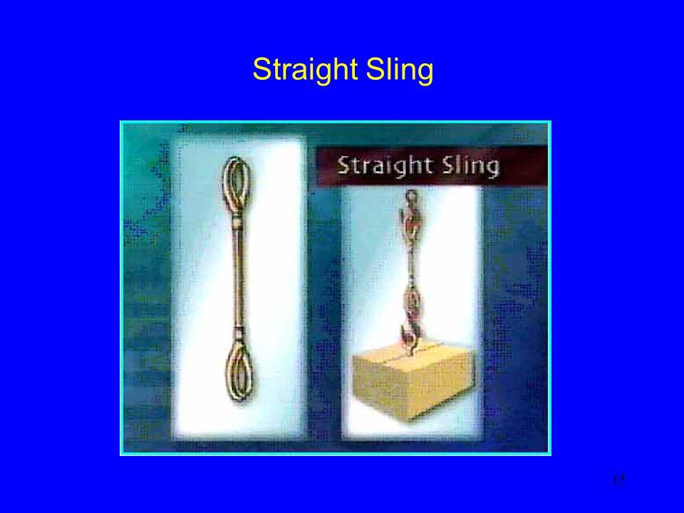 Straight Sling