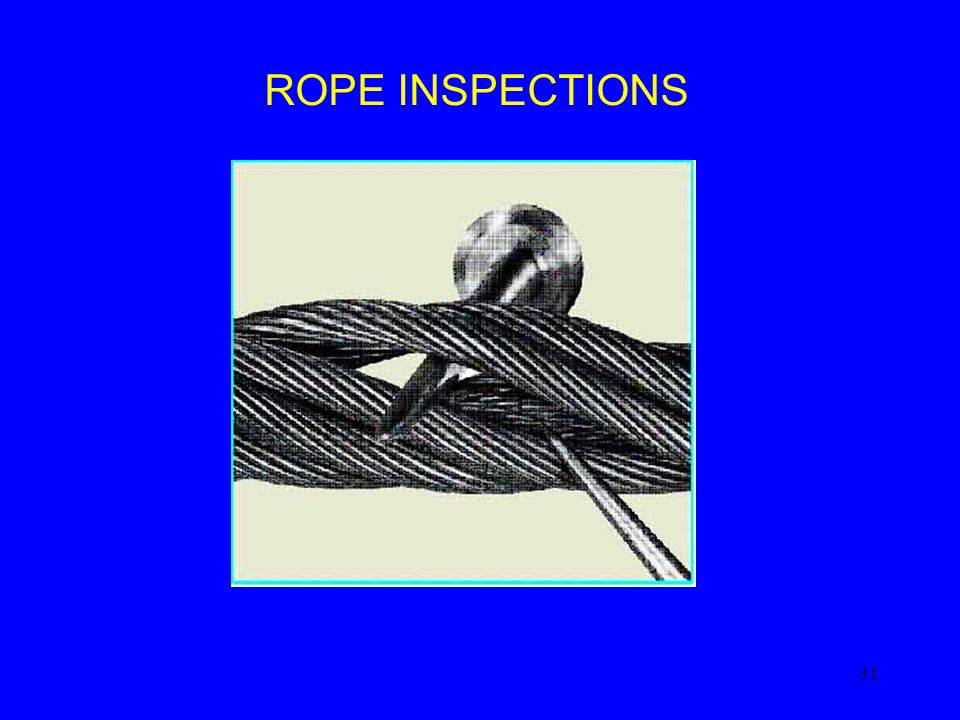ROPE INSPECTIONS