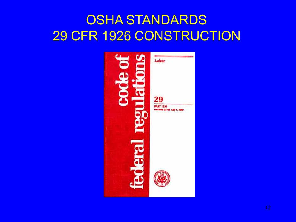OSHA STANDARDS 29 CFR 1926 CONSTRUCTION