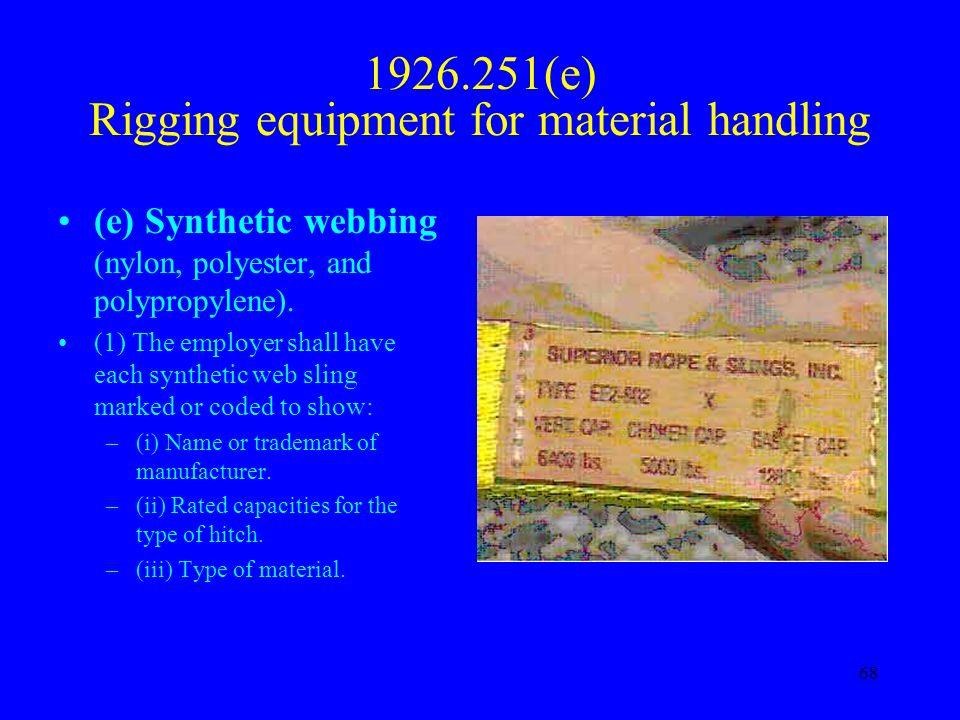 1926.251(e) Rigging equipment for material handling