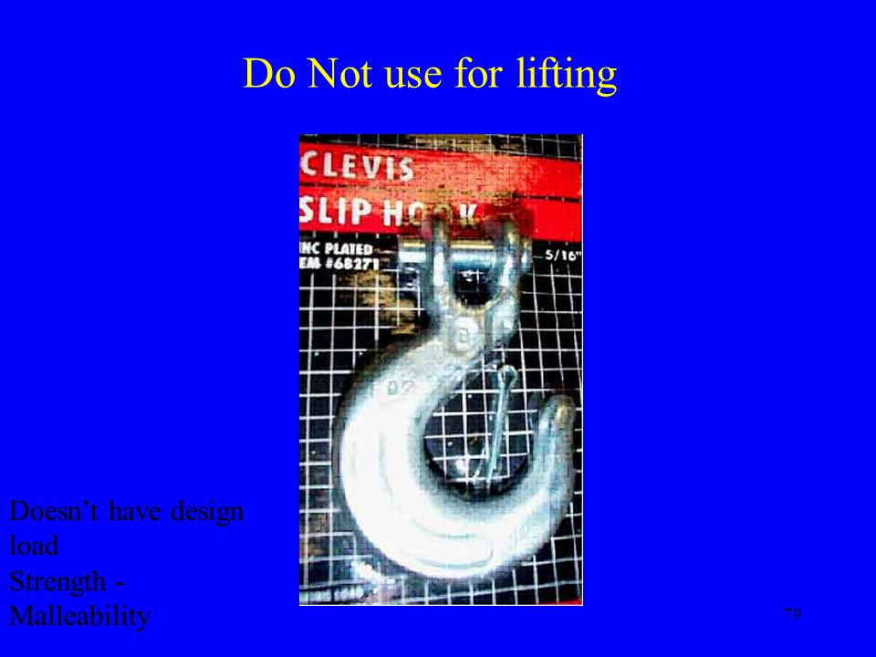 Do Not use for lifting Doesn't have design load