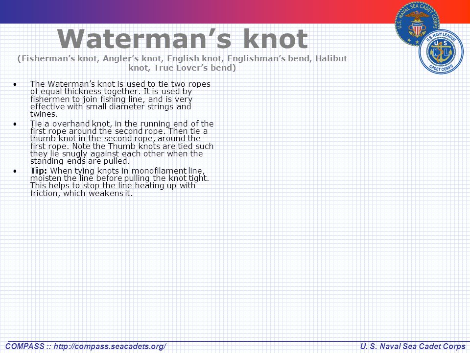 Waterman's knot (Fisherman's knot, Angler's knot, English knot, Englishman's bend, Halibut knot, True Lover's bend)