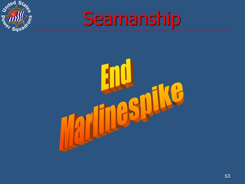 Seamanship End Marlinespike