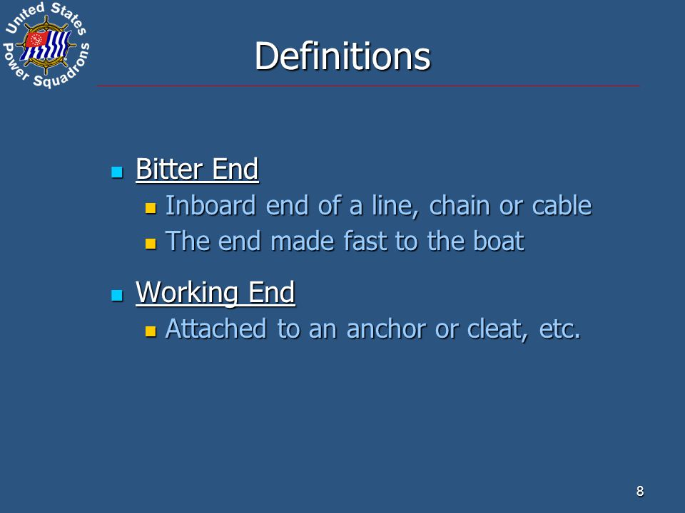 Definitions Bitter End Working End