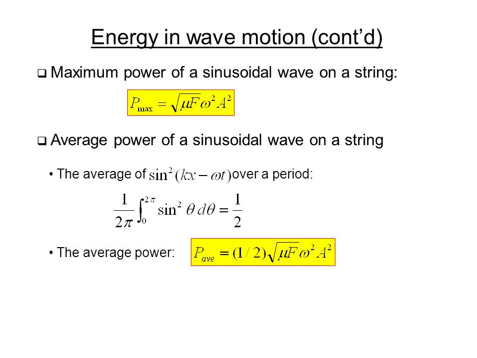 Energy in wave motion (cont'd)