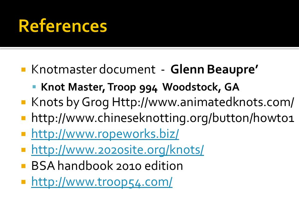 References Knotmaster document - Glenn Beaupre'