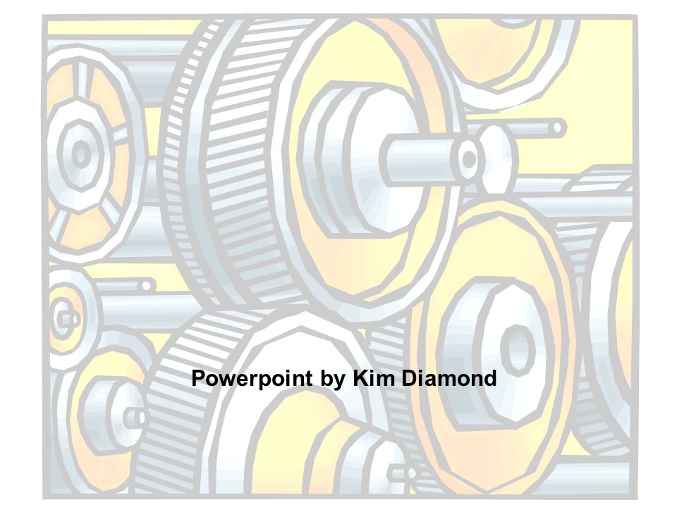 Powerpoint by Kim Diamond