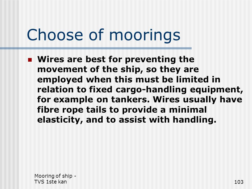 Choose of moorings