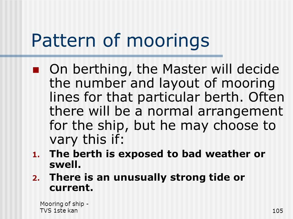 Pattern of moorings