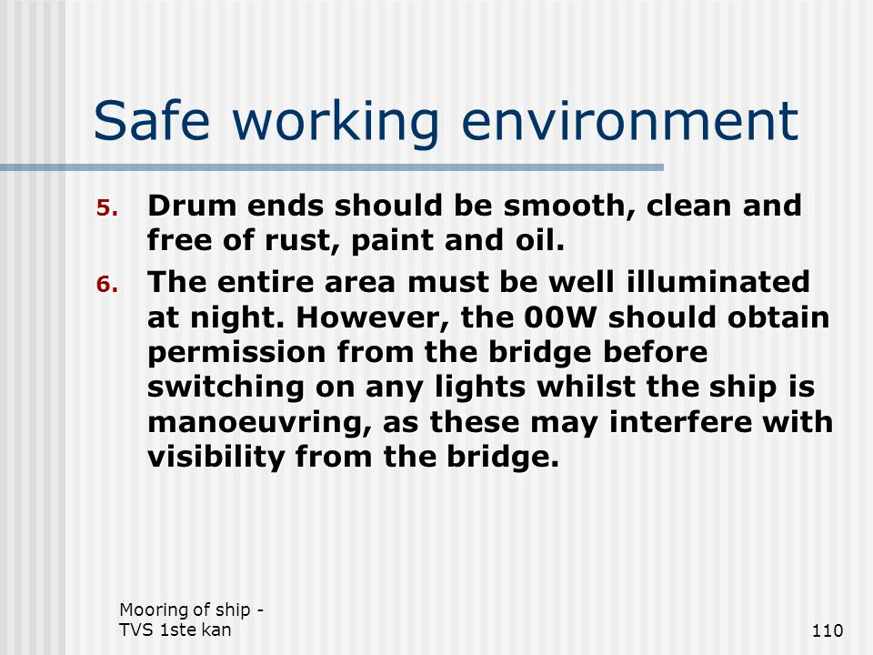 Safe working environment