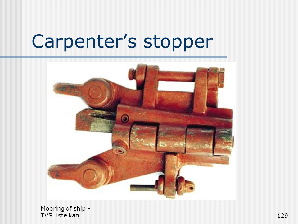 Carpenter's stopper Mooring of ship - TVS 1ste kan