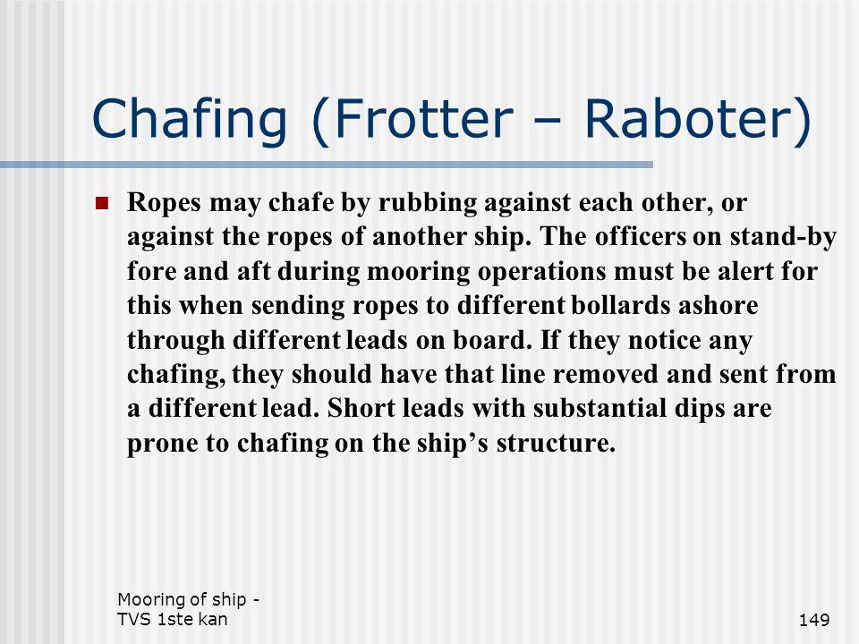 Chafing (Frotter – Raboter)