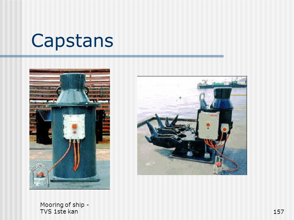 Capstans Mooring of ship - TVS 1ste kan