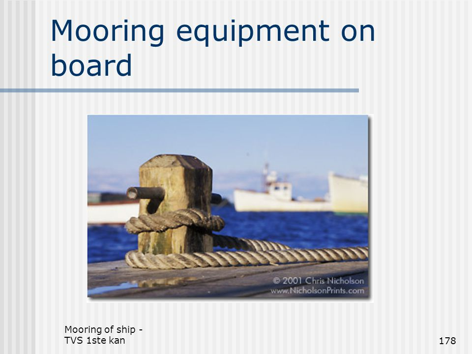 Mooring equipment on board