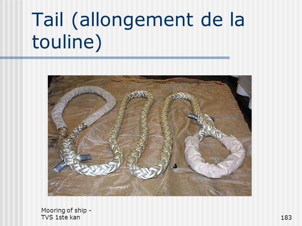 Tail (allongement de la touline)