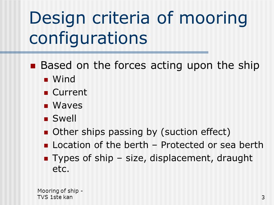 Design criteria of mooring configurations