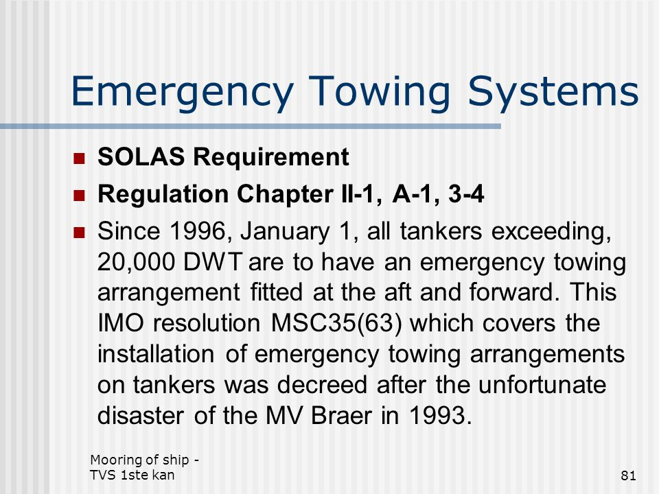 Emergency Towing Systems