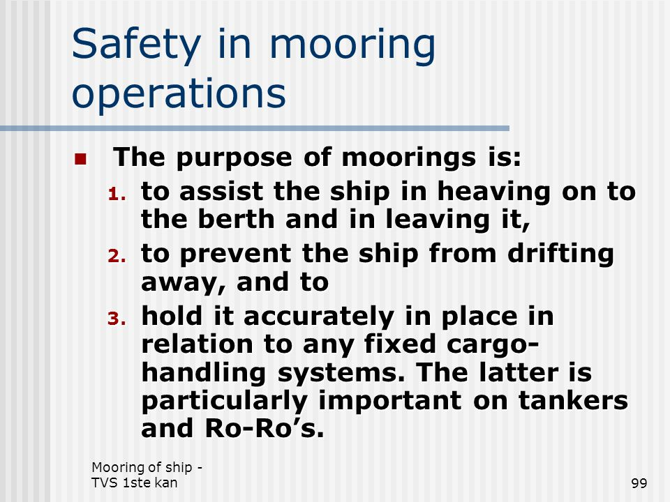 Safety in mooring operations