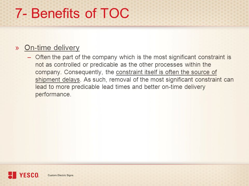 7- Benefits of TOC On-time delivery