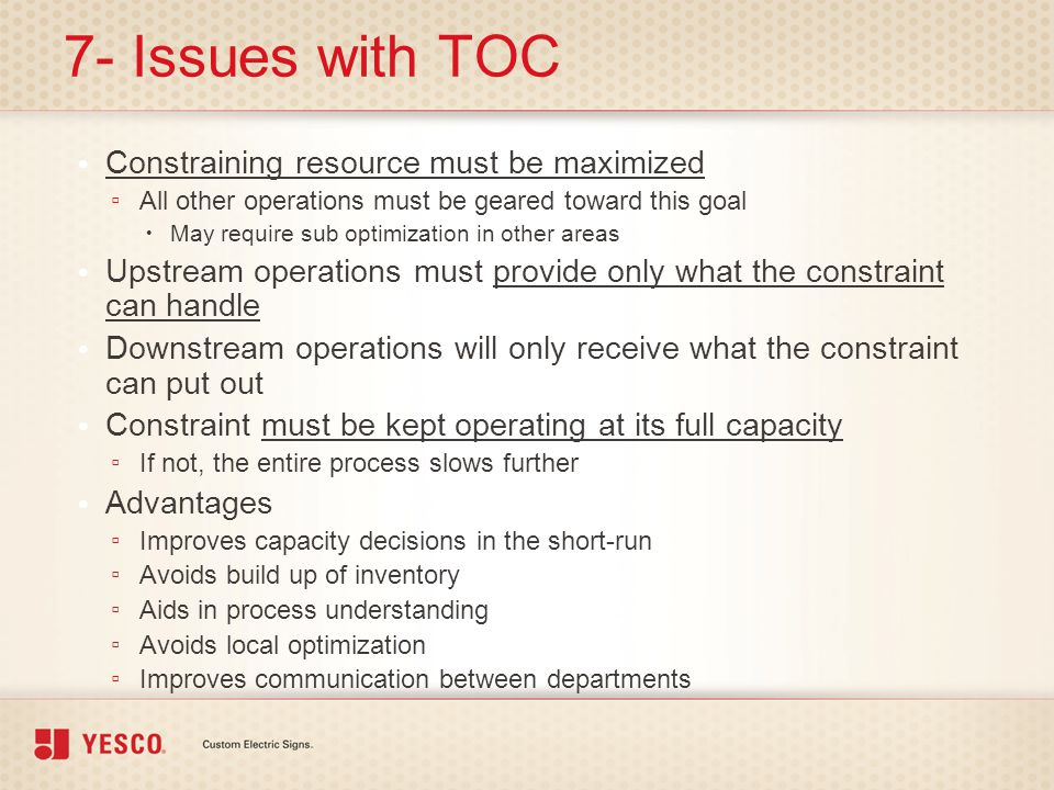 7- Issues with TOC Constraining resource must be maximized
