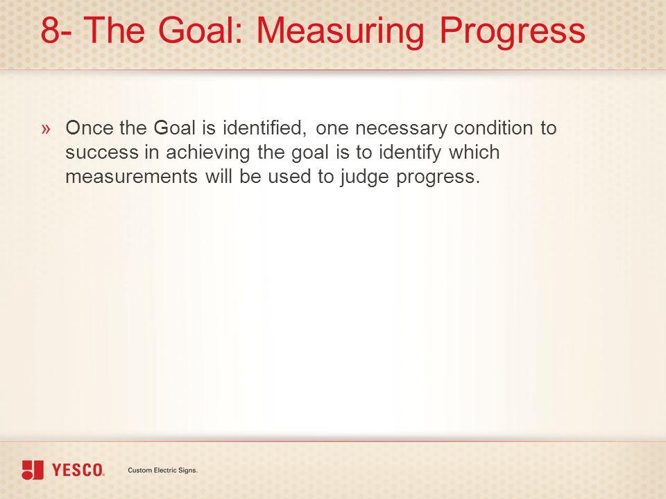 8- The Goal: Measuring Progress