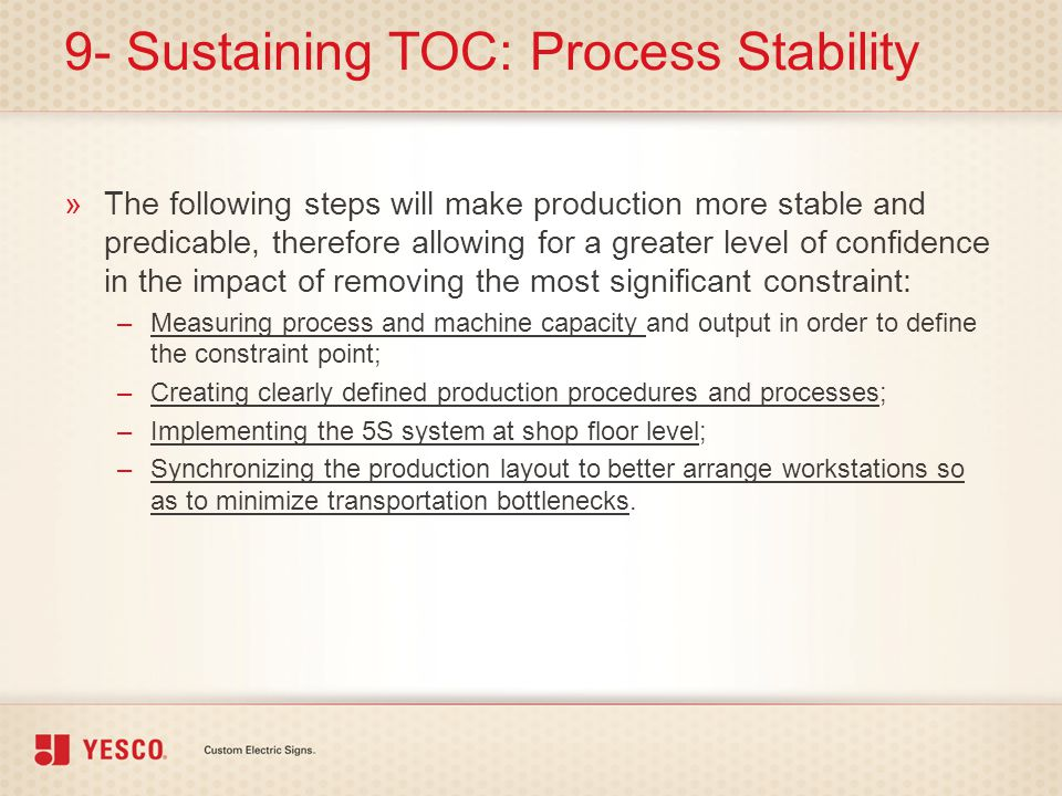 9- Sustaining TOC: Process Stability